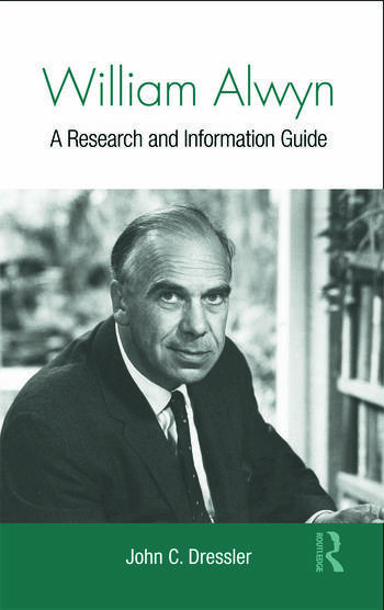 William Alwyn A Research and Information Guide book cover