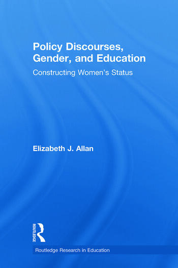 Policy Discourses, Gender, and Education Constructing Women's Status book cover