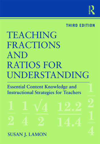 Teaching Fractions and Ratios for Understanding Essential Content Knowledge and Instructional Strategies for Teachers book cover