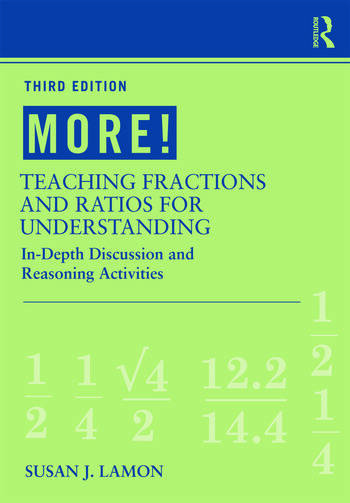 MORE! Teaching Fractions and Ratios for Understanding In-Depth Discussion and Reasoning Activities book cover
