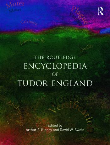 The Routledge Encyclopedia of Tudor England book cover