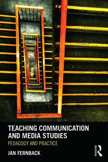 Teaching Communication and Media Studies Pedagogy and Practice book cover