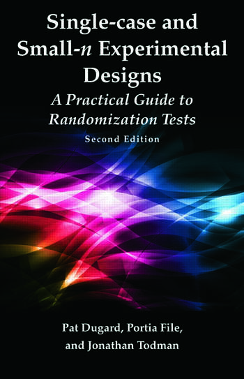 Single-case and Small-n Experimental Designs A Practical Guide To Randomization Tests, Second Edition book cover