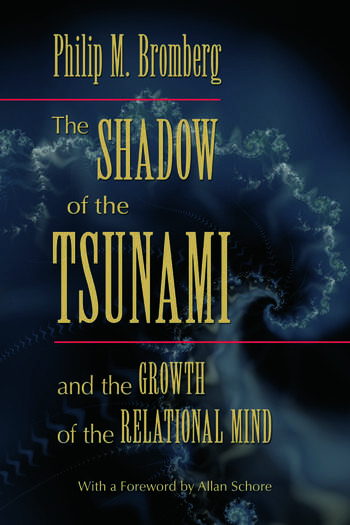 The Shadow of the Tsunami and the Growth of the Relational Mind book cover