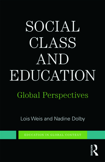 Social Class and Education Global Perspectives book cover