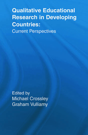 Qualitative Educational Research in Developing Countries Current Perspectives book cover