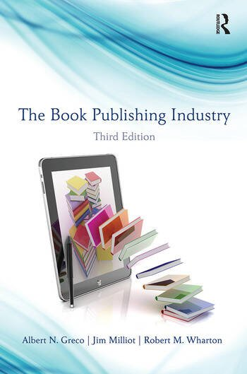 The Book Publishing Industry book cover