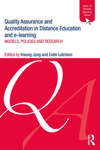 Quality Assurance and Accreditation in Distance Education and e-Learning Models, Policies and Research book cover
