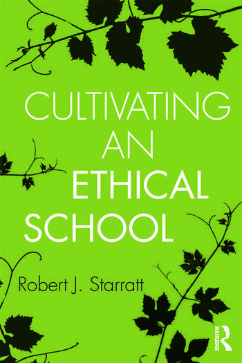 Cultivating an Ethical School book cover
