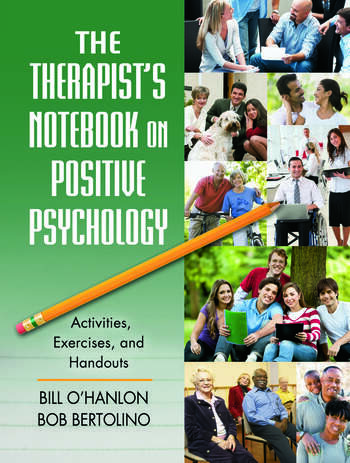 The Therapist's Notebook on Positive Psychology Activities, Exercises, and Handouts book cover