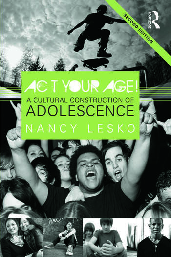 Act Your Age! A Cultural Construction of Adolescence book cover