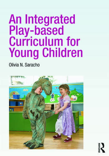 An Integrated Play-based Curriculum for Young Children book cover
