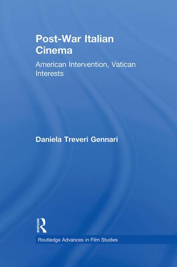 Post-War Italian Cinema American Intervention, Vatican Interests book cover