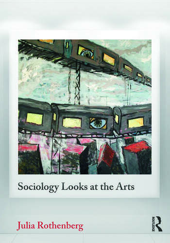 Sociology Looks at the Arts book cover