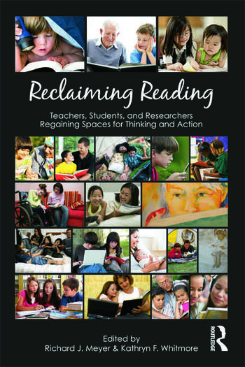 Reclaiming Reading Teachers, Students, and Researchers Regaining Spaces for Thinking and Action book cover