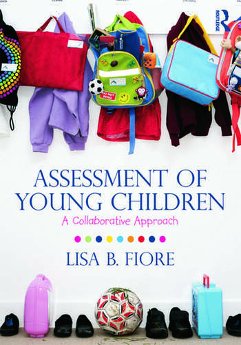 Assessment of Young Children A Collaborative Approach book cover