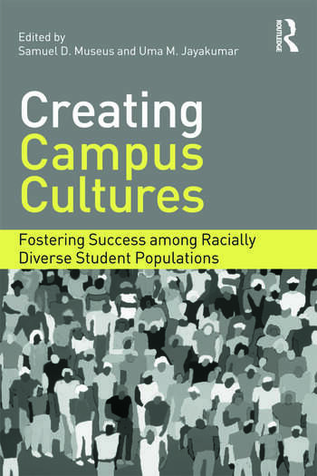 Creating Campus Cultures Fostering Success among Racially Diverse Student Populations book cover