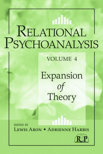 Relational Psychoanalysis, Volume 4 Expansion of Theory book cover