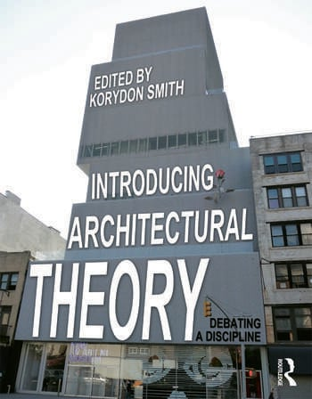 Introducing Architectural Theory Debating a Discipline book cover