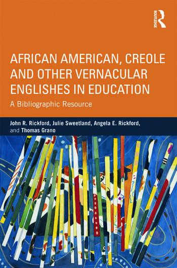 African American, Creole, and Other Vernacular Englishes in Education A Bibliographic Resource book cover