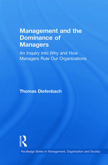 Management and the Dominance of Managers book cover
