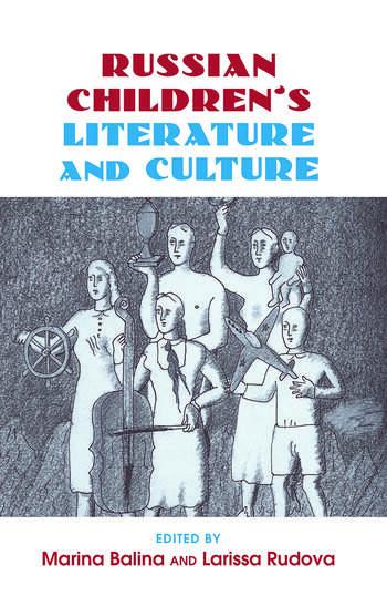 Russian Children's Literature and Culture book cover