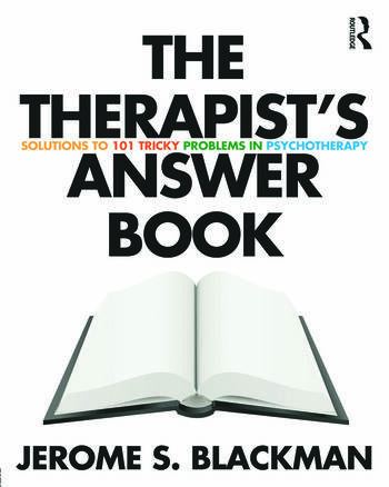 The Therapist's Answer Book Solutions to 101 Tricky Problems in Psychotherapy book cover