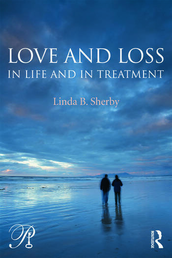 Love and Loss in Life and in Treatment book cover