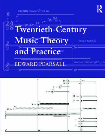 Twentieth-Century Music Theory and Practice book cover