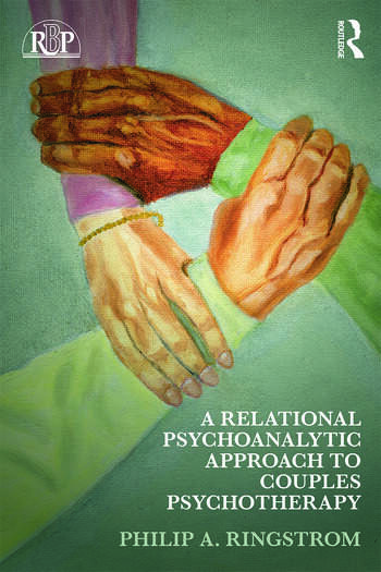A Relational Psychoanalytic Approach to Couples Psychotherapy book cover