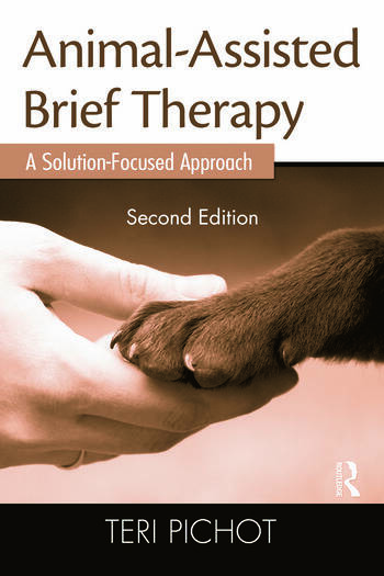 Animal-Assisted Brief Therapy A Solution-Focused Approach book cover