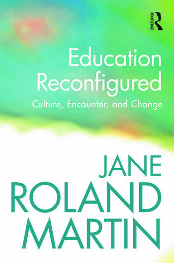 Education Reconfigured Culture, Encounter, and Change book cover