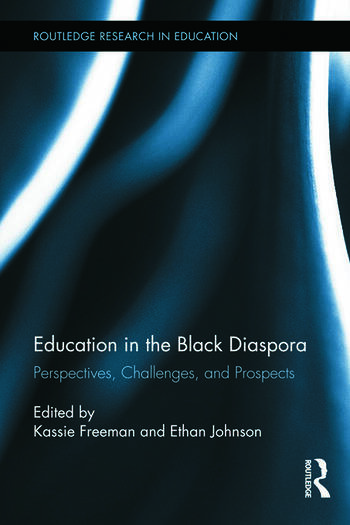 Education in the Black Diaspora Perspectives, Challenges, and Prospects book cover