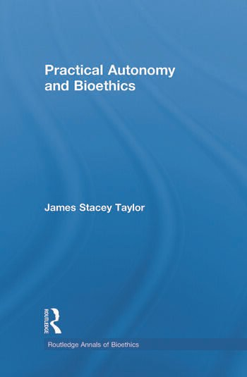 Practical Autonomy and Bioethics book cover