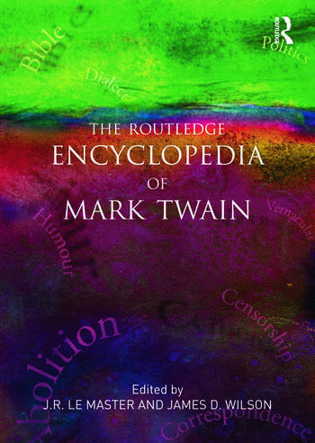 The Routledge Encyclopedia of Mark Twain book cover