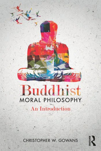 Buddhist Moral Philosophy An Introduction book cover