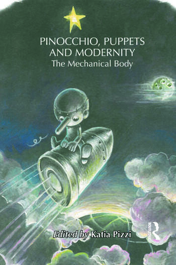 Pinocchio, Puppets, and Modernity The Mechanical Body book cover