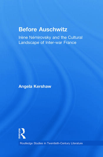 Before Auschwitz Irène Némirovsky and the Cultural Landscape of Inter-war France book cover