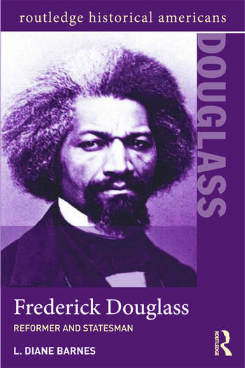 Frederick Douglass Reformer and Statesman book cover