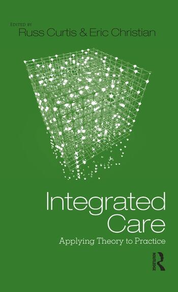 Integrated Care Applying Theory to Practice book cover