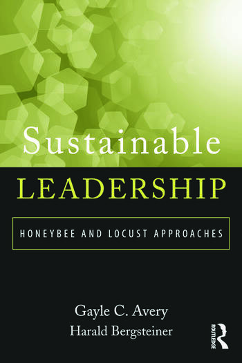 Sustainable Leadership Honeybee and Locust Approaches book cover