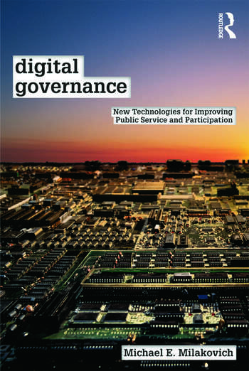 Digital Governance New Technologies for Improving Public Service and Participation book cover