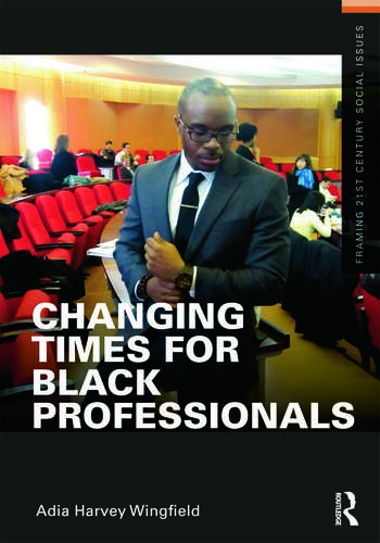 Changing Times for Black Professionals book cover