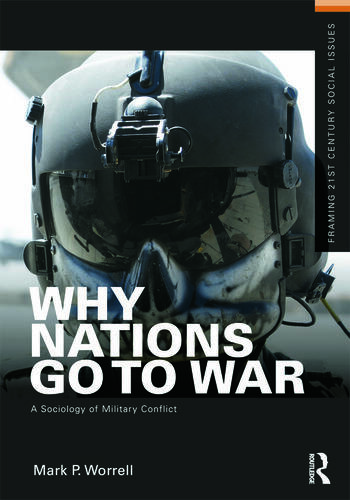 Why Nations Go to War A Sociology of Military Conflict book cover