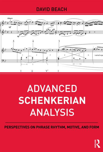 Advanced Schenkerian Analysis Perspectives on Phrase Rhythm, Motive, and Form book cover