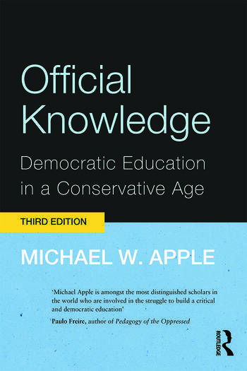 Official Knowledge Democratic Education in a Conservative Age book cover