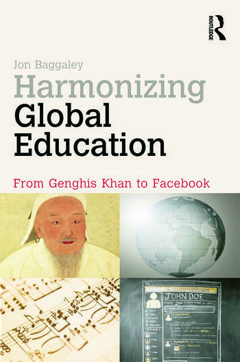 Harmonizing Global Education From Genghis Khan to Facebook book cover