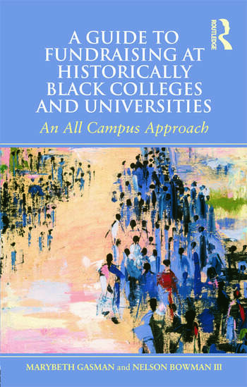 A Guide to Fundraising at Historically Black Colleges and Universities An All Campus Approach book cover