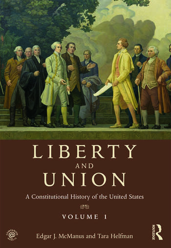 Liberty and Union A Constitutional History of the United States, volume 1 book cover