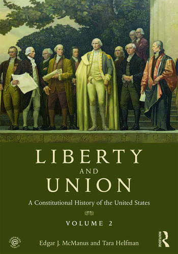Liberty and Union A Constitutional History of the United States, volume 2 book cover